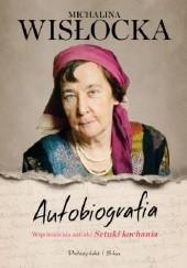 Okładka książki Autobiografia Michalina Wisłocka