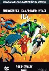 Okładka książki Amerykańska Liga Sprawiedliwości JLA: Rok pierwszy - Część 1 Brian Augustyn,Mark Waid,Barry Kitson,Michael Bair,Pat Garrahy