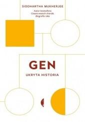 Okładka książki Gen. Ukryta historia Siddhartha Mukherjee