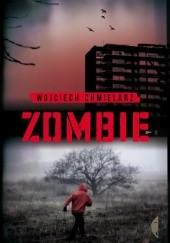Okładka książki Zombie Wojciech Chmielarz