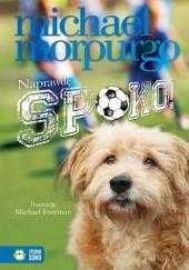 Okładka książki Naprawdę spoko! Michael Morpurgo