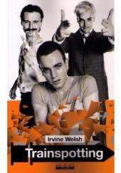 Okładka książki Trainspotting Irvine Welsh