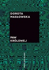 Okładka książki Paw królowej Dorota Masłowska