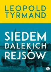 Okładka książki Siedem dalekich rejsów Leopold Tyrmand