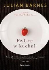 Okładka książki Pedant w kuchni Julian Barnes