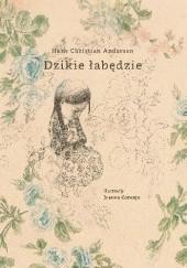 Okładka książki Dzikie łabędzie Hans Christian Andersen,Joanna Concejo