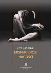 Okładka książki Eksperiencje nagości Ewa Banaszak