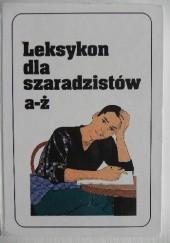 Okładka książki Leksykon dla szaradzistów a-ż Jerzy Marchewka