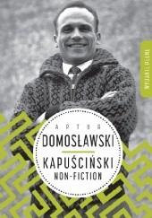 Okładka książki Kapuściński non-fiction Artur Domosławski