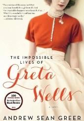 Okładka książki The Impossible Lives of Greta Wells Andrew Sean Greer