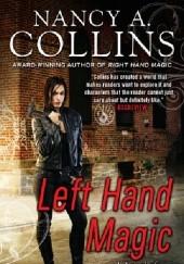 Okładka książki Left Hand Magic Nancy A. Collins