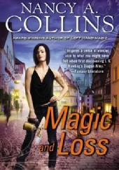 Okładka książki Magic and Loss Nancy A. Collins