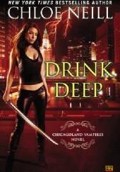 Okładka książki Drink Deep Chloe Neill