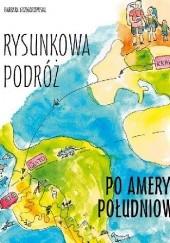 Okładka książki Rysunkowa podróż po Ameryce Południowej Barbara Grzegorzewska