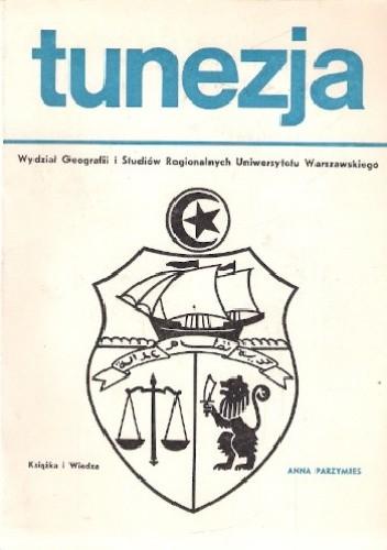 Okładka książki Tunezja Anna Parzymies