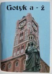 Okładka książki Gotyk a-ż Jerzy Marchewka
