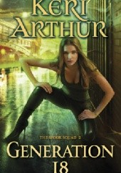 Okładka książki Generation 18 Keri Arthur