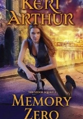 Okładka książki Memory Zero Keri Arthur