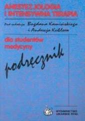 Okładka książki Anestezjologia i intensywna terapia Bogdan Kamiński,Andrzej Kübler