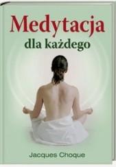 Okładka książki Medytacja dla każdego Choque Jacques