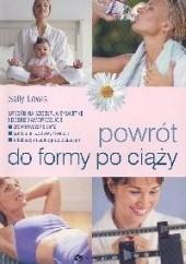 Okładka książki Powrót do formy po ciąży Lewis Sally