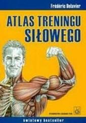 Okładka książki Atlas treningu siłowego Frédéric Delavier