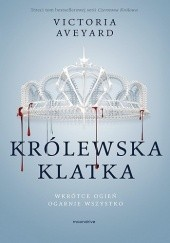 Okładka książki Królewska klatka Victoria Aveyard