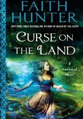 Okładka książki Curse on the Land Faith Hunter