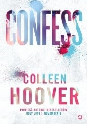 Okładka książki Confess Colleen Hoover