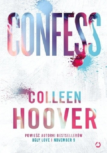 Confess Colleen Hoover 4408249 Lubimyczytaćpl