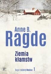 Okładka książki Ziemia kłamstw Anne B. Ragde
