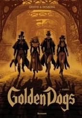 Okładka książki Golden Dogs Tom 1: Fanny Stephen Desberg,Griffo