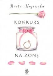 Okładka książki Konkurs na żonę Beata Majewska