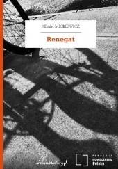 Okładka książki Renegat Adam Mickiewicz