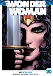 Okładka książki Wonder Woman Vol. 1: The Lies Greg Rucka,Liam Sharp
