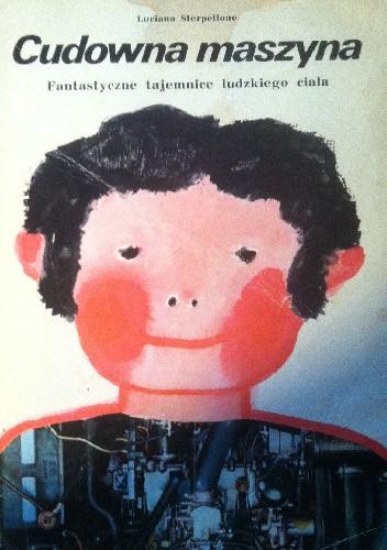 Okładka książki Cudowna maszyna Luciano Sterpellone
