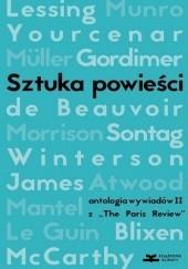 """Okładka książki Sztuka powieści. Antologia wywiadów II z """"The Paris Review"""". Wywiady z pisarkami praca zbiorowa"""