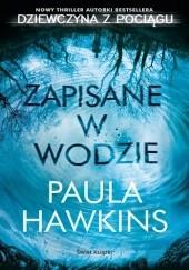 Okładka książki Zapisane w wodzie Paula Hawkins