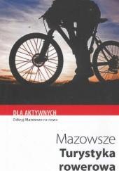 Okładka książki Mazowsze. Turystyka rowerowa Sylwia Kulczyk