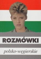 Okładka książki Rozmówki polsko-węgierskie Urszula Michalska