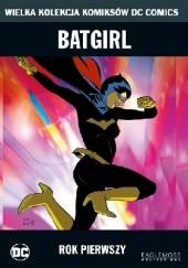 Okładka książki Batgirl: Rok Pierwszy Chuck Dixon,Marcos Martin,Steve Beatty