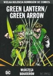 Okładka książki Green Lantern/Green Arrow: Włóczęga Bohaterów Dennis O'Neil,Neal Adams