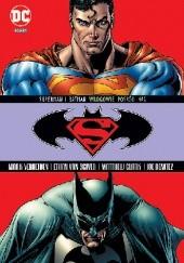 Okładka książki Superman / Batman: Wrogowie pośród nas Joe Benitez,Ron Randall,Ethan Van Sciver,Matthew Clark,Mark Verheiden