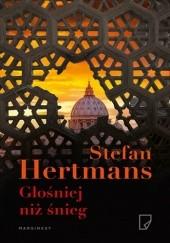 Okładka książki Głośniej niż śnieg Stefan Hertmans