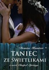Okładka książki Taniec ze świetlikami Denise Hunter
