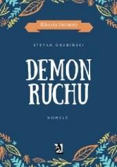 Okładka książki Demon ruchu Stefan Grabiński