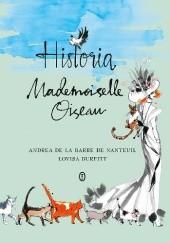 Okładka książki Historia Mademoiselle Oiseau Andrea de La Barre de Nanteuil,Lovisa Burfitt