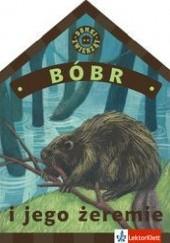 Okładka książki Bóbr i jego żeremie