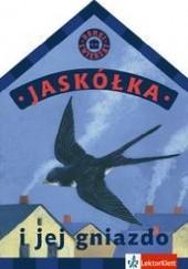 Okładka książki Jaskółka i jej gniazdo