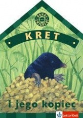 Okładka książki Kret i jego kopiec
